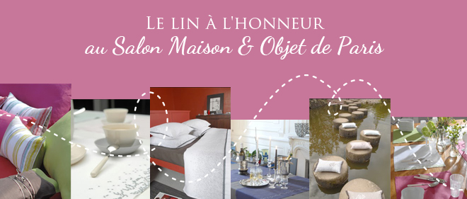 lin salon maison et objet couturelin. Black Bedroom Furniture Sets. Home Design Ideas